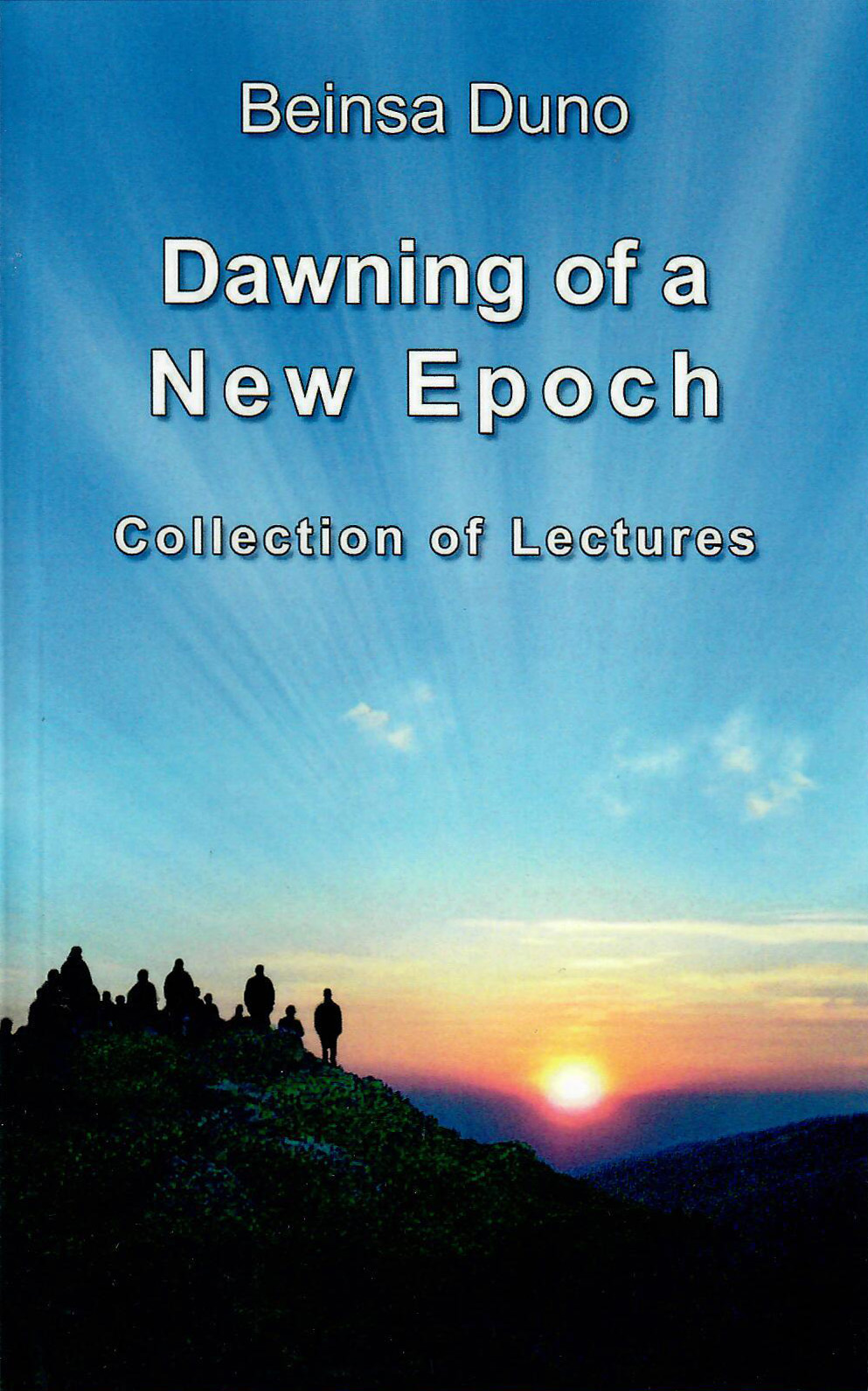 Dawning of a New Epoch